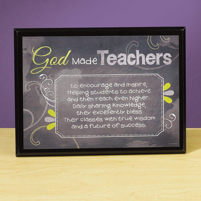 God Made Teachers Plaque 56457U, teacher gift, teacher message, plaque, teacher plaque, inspirational gift, school gift