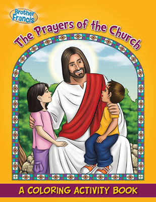 The Prayers of The Church Coloring and Activity Book coloring book, activity book, stocking stuffers, childs gift, kids gift, school coloring book, sunday school coloring book, christmas gift, sacramental gift,9780983809678