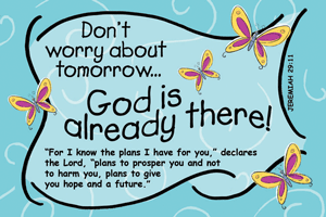 Pass It On-Don%27t Worry about Tomorrow 28009, message cards, holy cards, bookmarks, prayer cards, thougts, card to share, group gifts, inspirational gift, sacramental gifts,