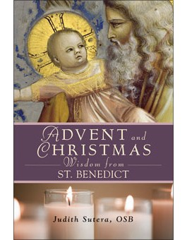 Advent and Christmas Wisdom From St. Benedict advent books, books, prayer book, preparation books, christmas book, seasonal book, advent stories,978-0-7648-1883-7, 9780764818837