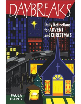 Daybreaks: Daily Reflections for Advent and Christmas advent books, books, prayer book, preparation books, christmas book, seasonal book, advent stories, advent for children, 978-0-7648-1639-0, 9780764816390