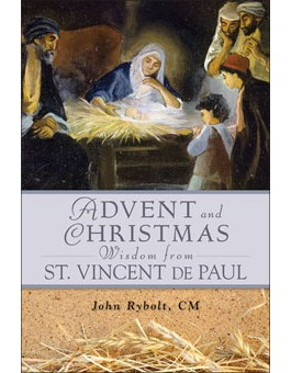 Advent and Christmas Wisdom From St. Vincent de Paul advent books, books, prayer book, preparation books, christmas book, seasonal book, advent stories,820106, 9780764820106, 978-0-76482-010-6