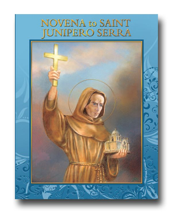 Saint Junipero Serra Novena Booklet mexican saint, junipero serra, novena, prayer novena,prayer booklet, new saint, st. junipero, st. junipero serra
